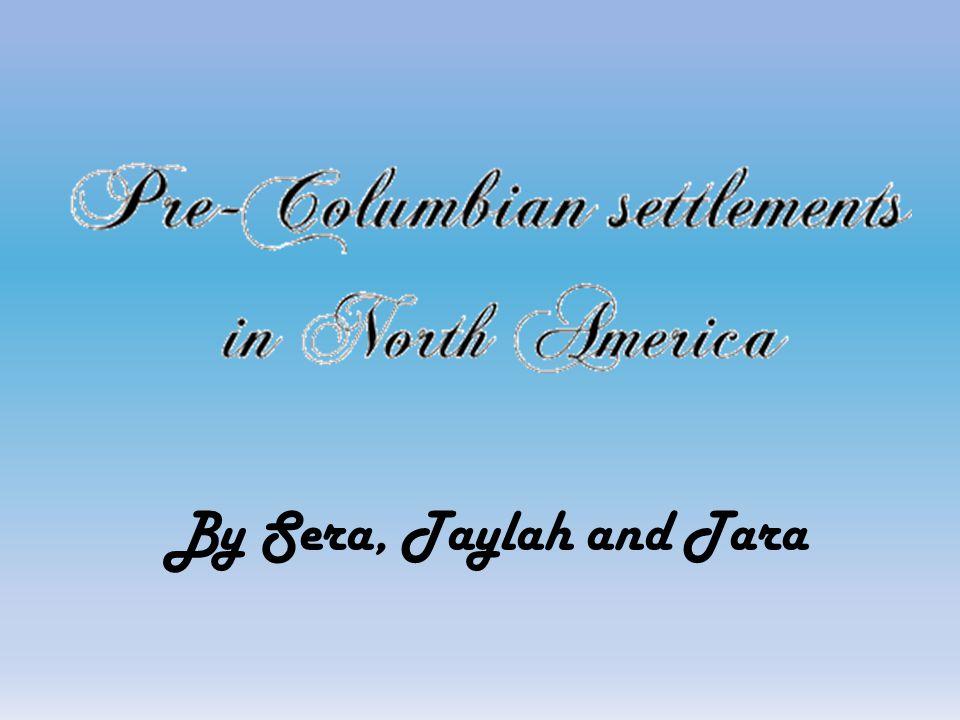 By Sera, Taylah and Tara