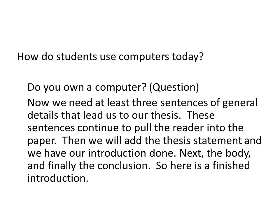 How do students use computers today. Do you own a computer.