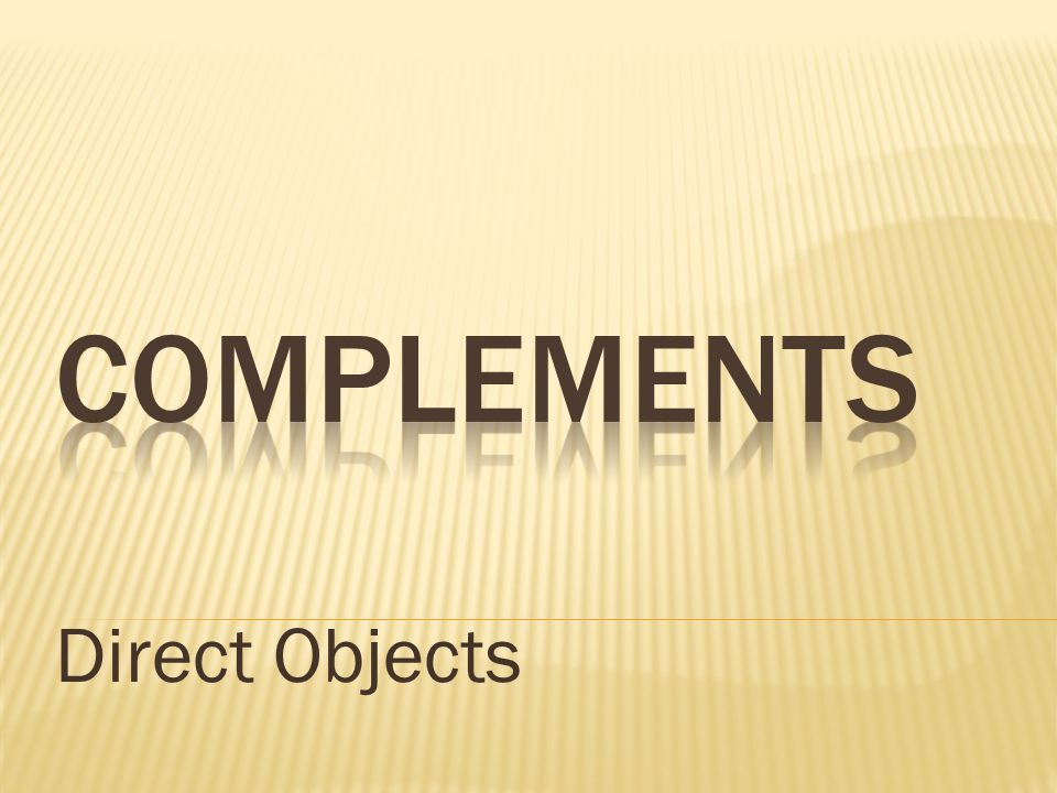 Direct Objects