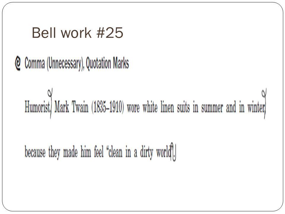 Bell work #25