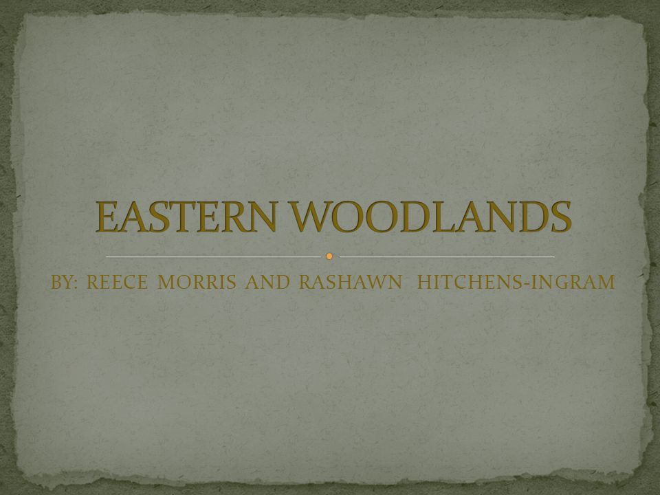 THE INDIANS OF THE EASTERN WOODLANDS HAD TO ADAPT TO THEIR ENVIRONMENT IN ORDER TO SURVIVE, AN ADAPTION THEY MADE WAS THE CLOTHES THEY WORE THEY HAD TO WEAR CERTAIN CLOTHES DURING CERTAIN SEASONS.