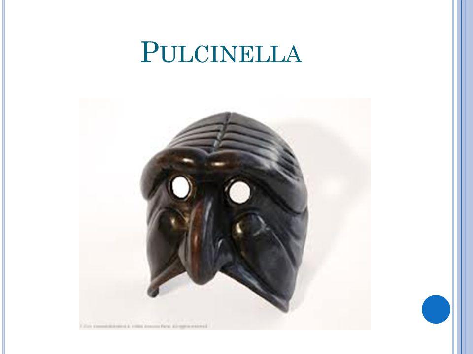 P ULCINELLA