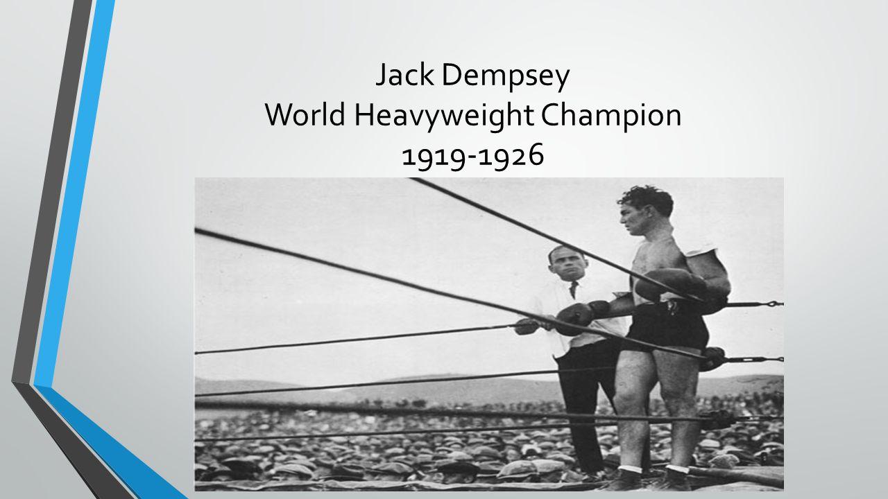 Jack Dempsey World Heavyweight Champion 1919-1926