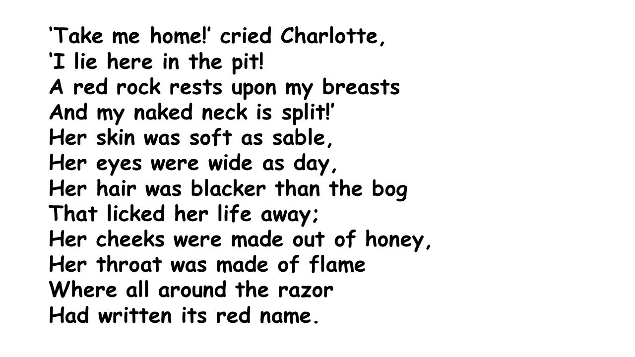 'Take me home!' cried Charlotte, 'I lie here in the pit.