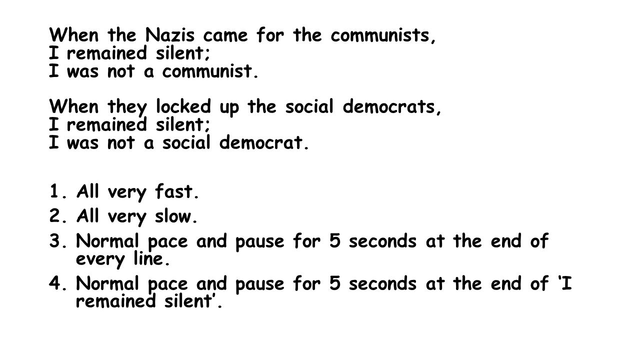 When the Nazis came for the communists, I remained silent; I was not a communist.