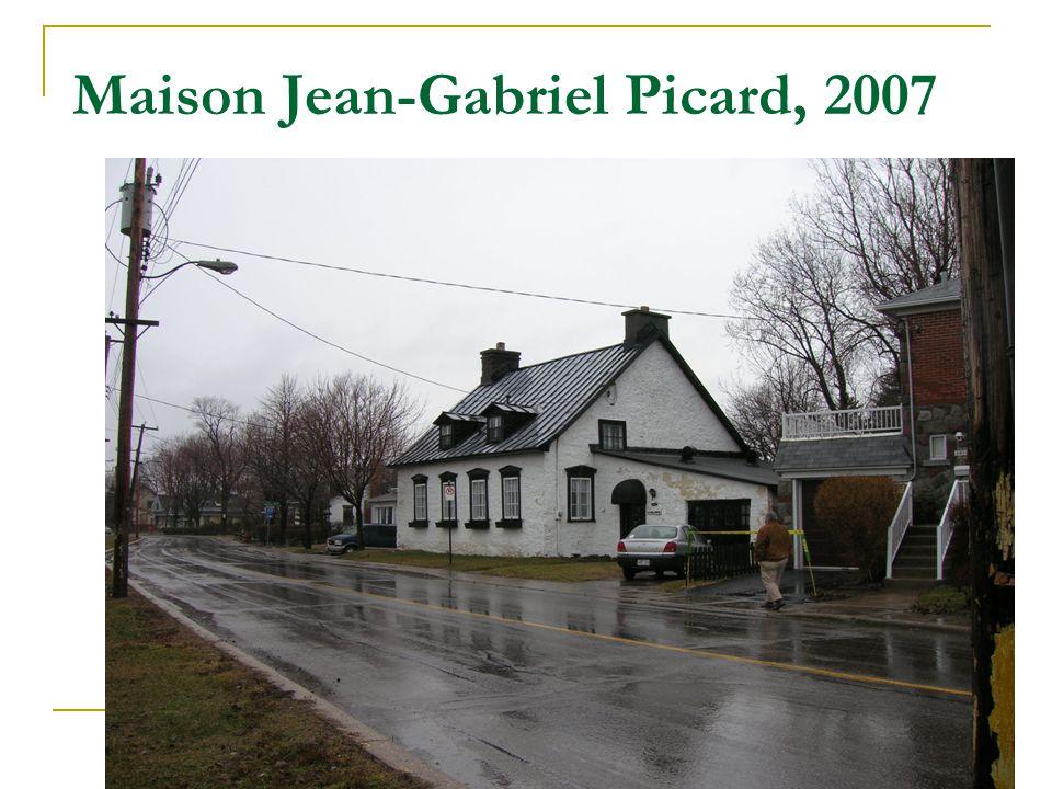 Maison Jean-Gabriel Picard, 2007