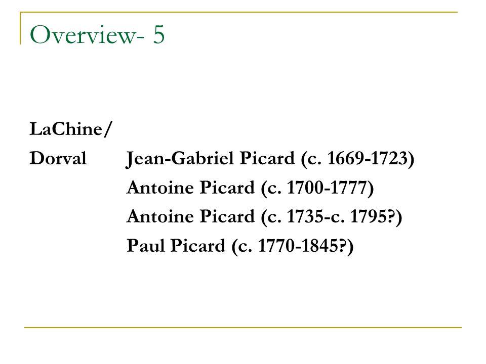 Overview- 5 LaChine/ DorvalJean-Gabriel Picard (c.