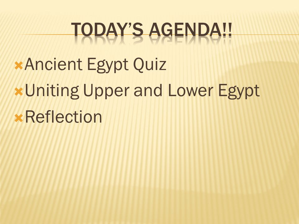  Ancient Egypt Quiz  Uniting Upper and Lower Egypt  Reflection