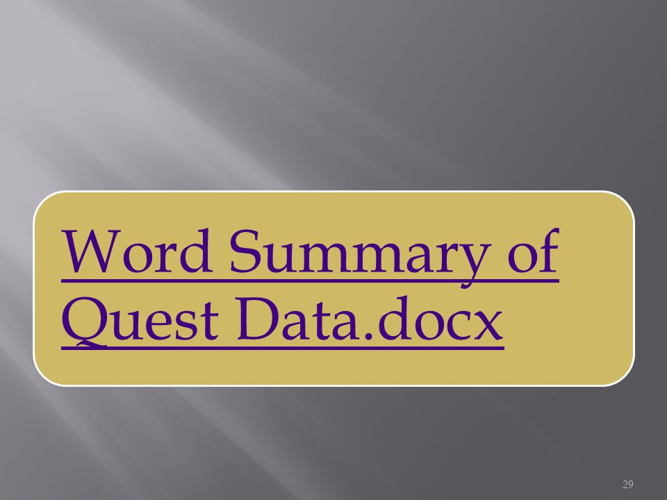 Word Summary of Quest Data.docx 29