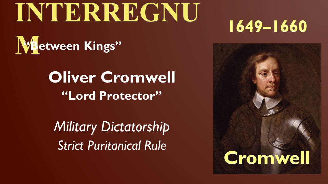"""INTERREGNU M Oliver Cromwell """"Lord Protector"""" Military Dictatorship Strict Puritanical Rule """"Between Kings"""""""