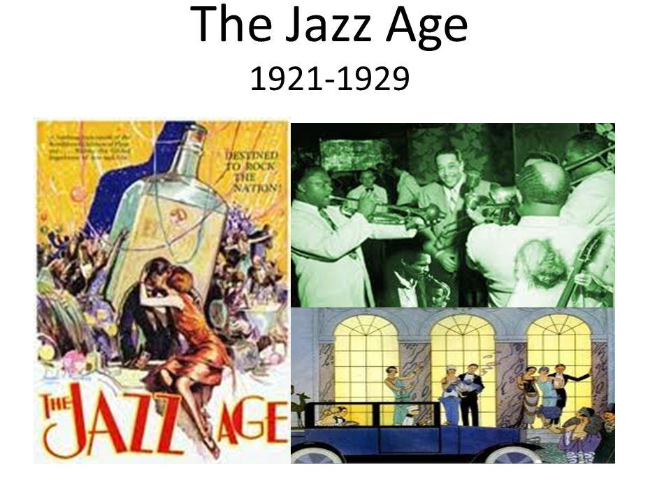 The Jazz Age 1921-1929