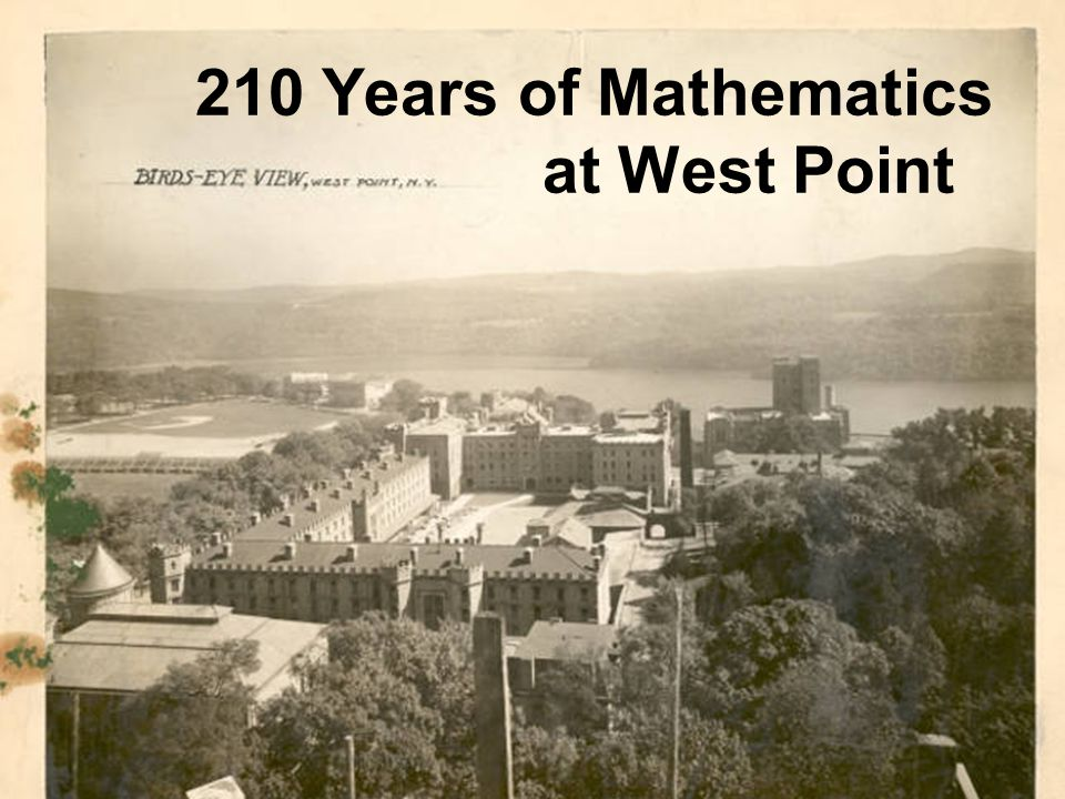 210 Years of Mathematics at West Point