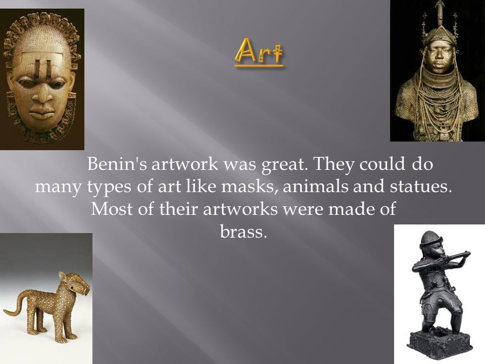The Oba was the king of Benin.