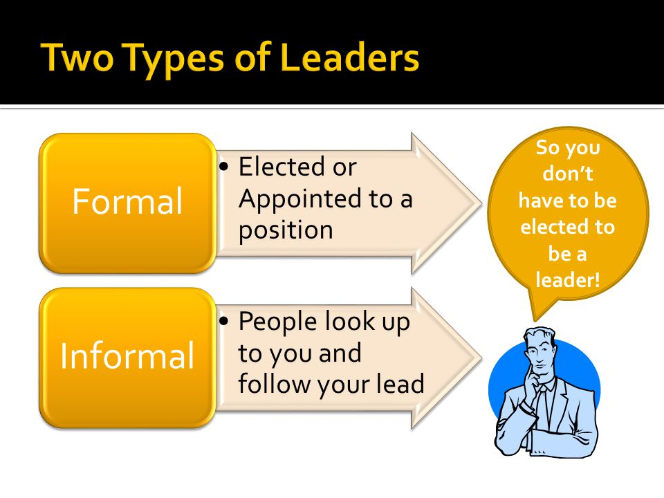  A leader is one who knows the way, goes the way, and shows the way.