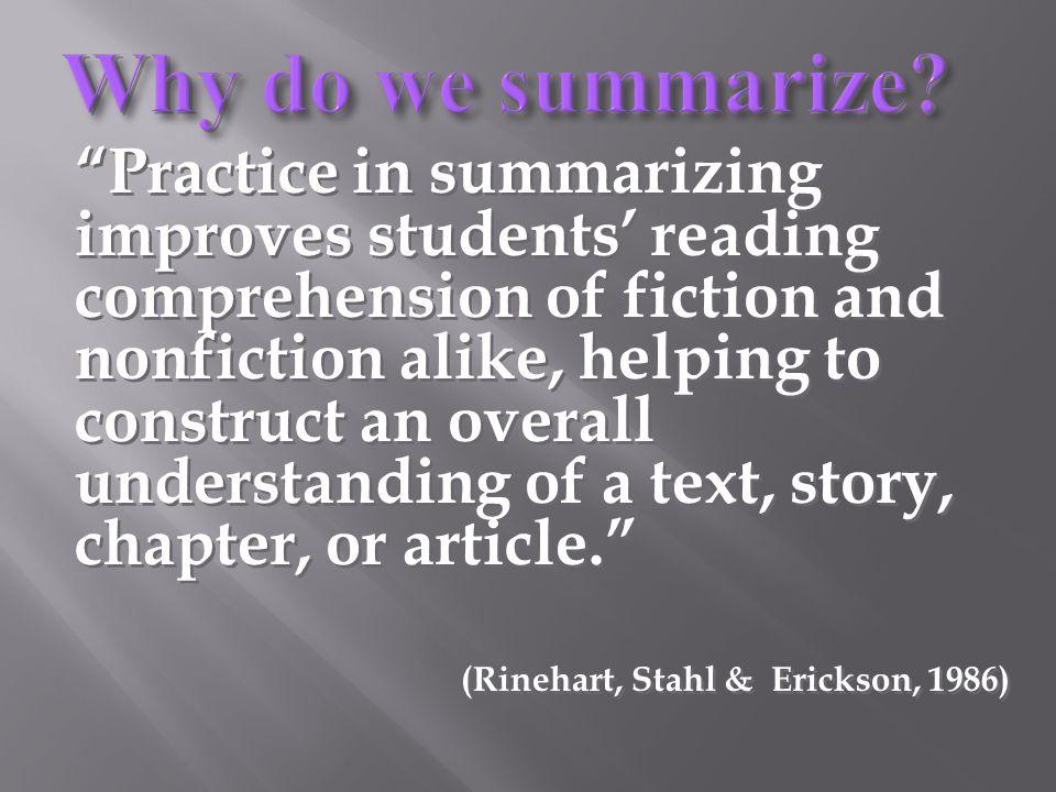 Why is summarizing important? Why is summarizing important?
