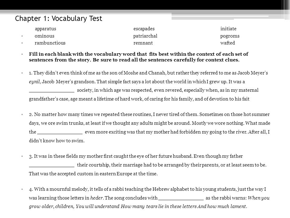 Chapter 1: Vocabulary Test Continued 5.