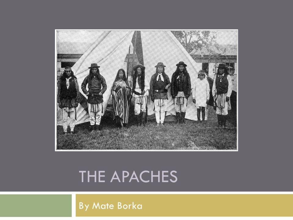 THE APACHES By Mate Borka