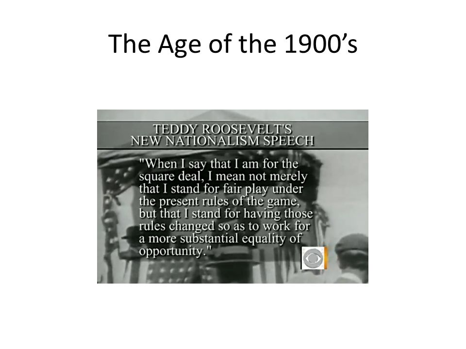 The Age of the 1900's