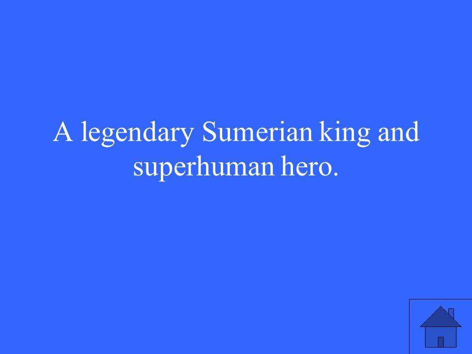 Who is Gilgamesh