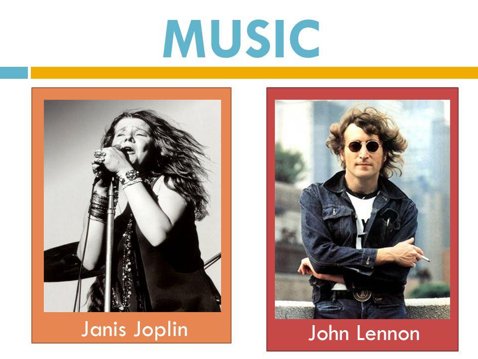 MUSIC Janis Joplin John Lennon