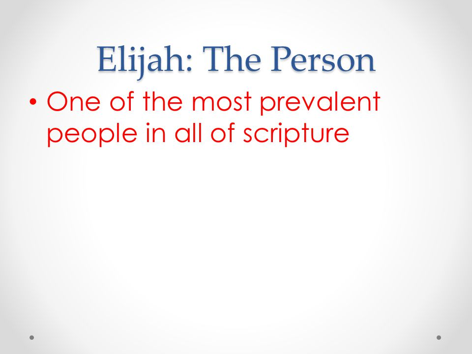 Elijah's name Elijah's name is important The Lord is my God. Proclamation of who he worshipped
