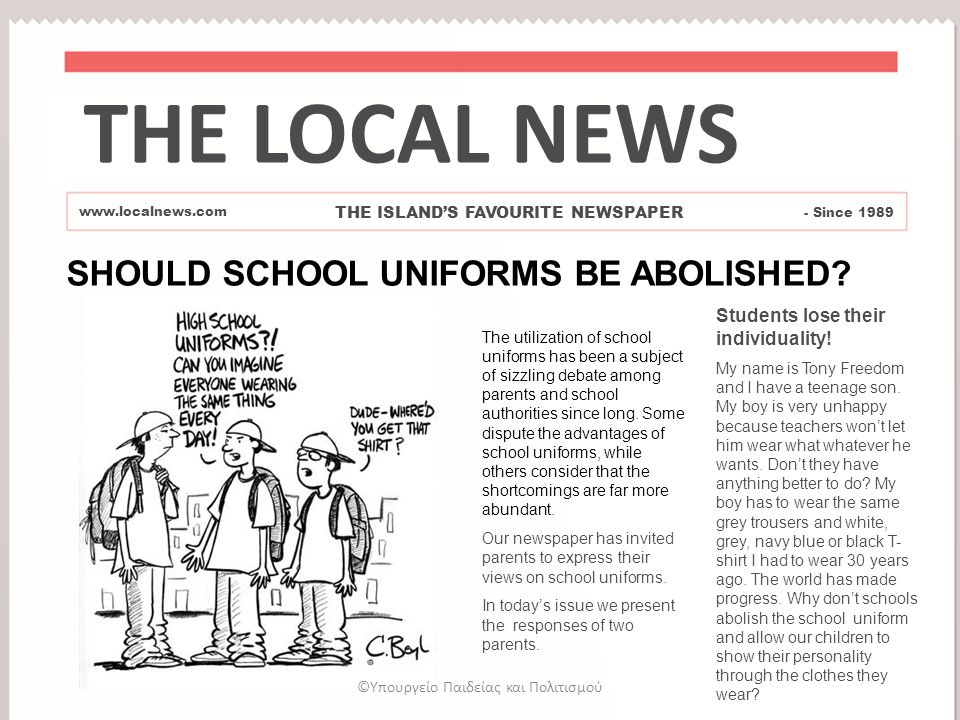 SHOULD SCHOOL UNIFORMS BE ABOLISHED. Students lose their individuality.