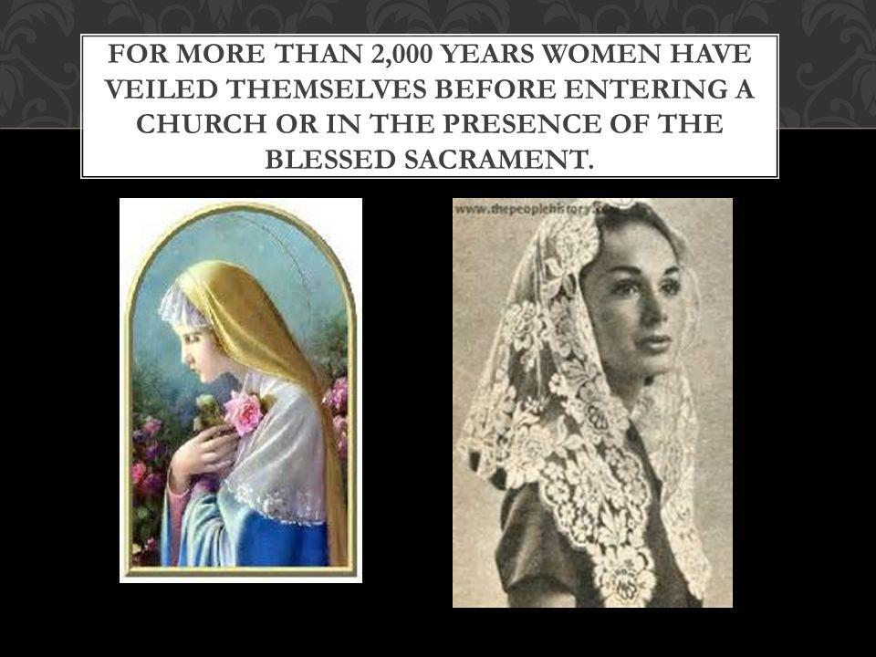1 Corinthians 11:1-17 WHY DO WOMEN VEIL?