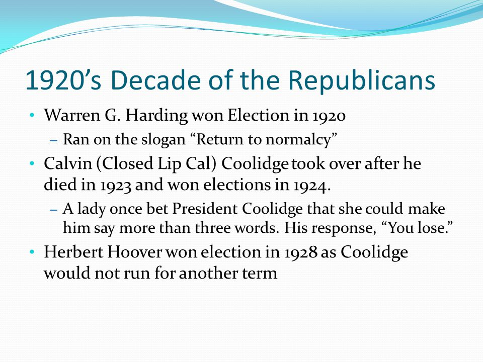 1920's Decade of the Republicans Warren G.