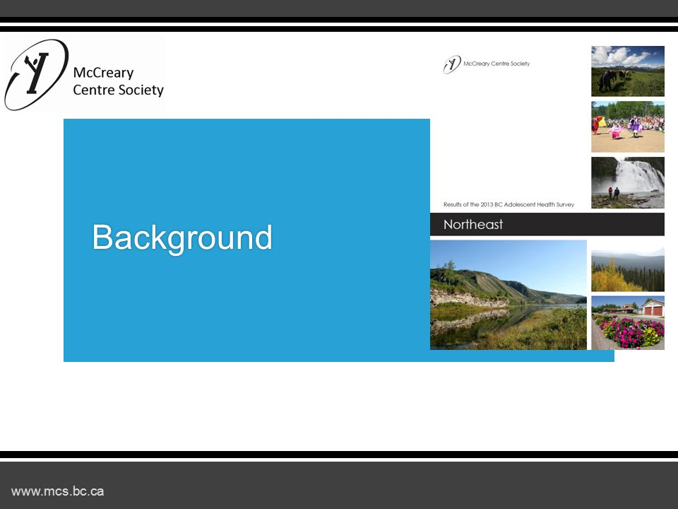 www.mcs.bc.ca Background