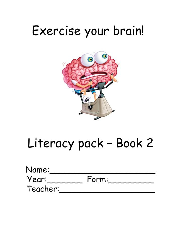 Exercise your brain.