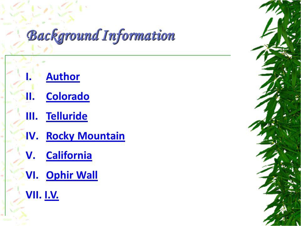 I. AuthorAuthor II. ColoradoColorado III. TellurideTelluride IV.