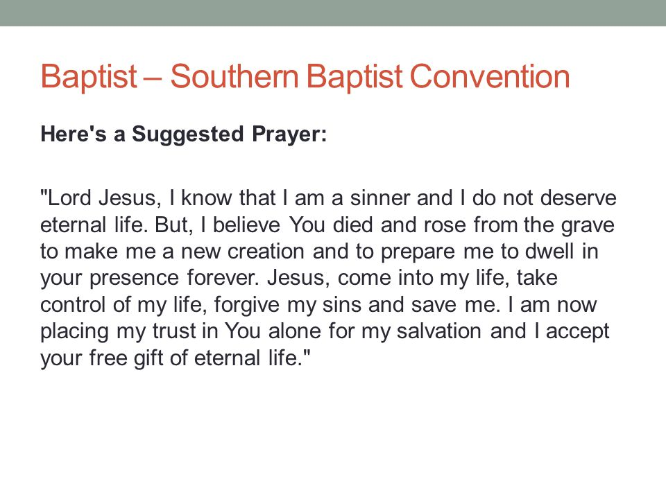 Baptist – Southern Baptist Convention Here's a Suggested Prayer: