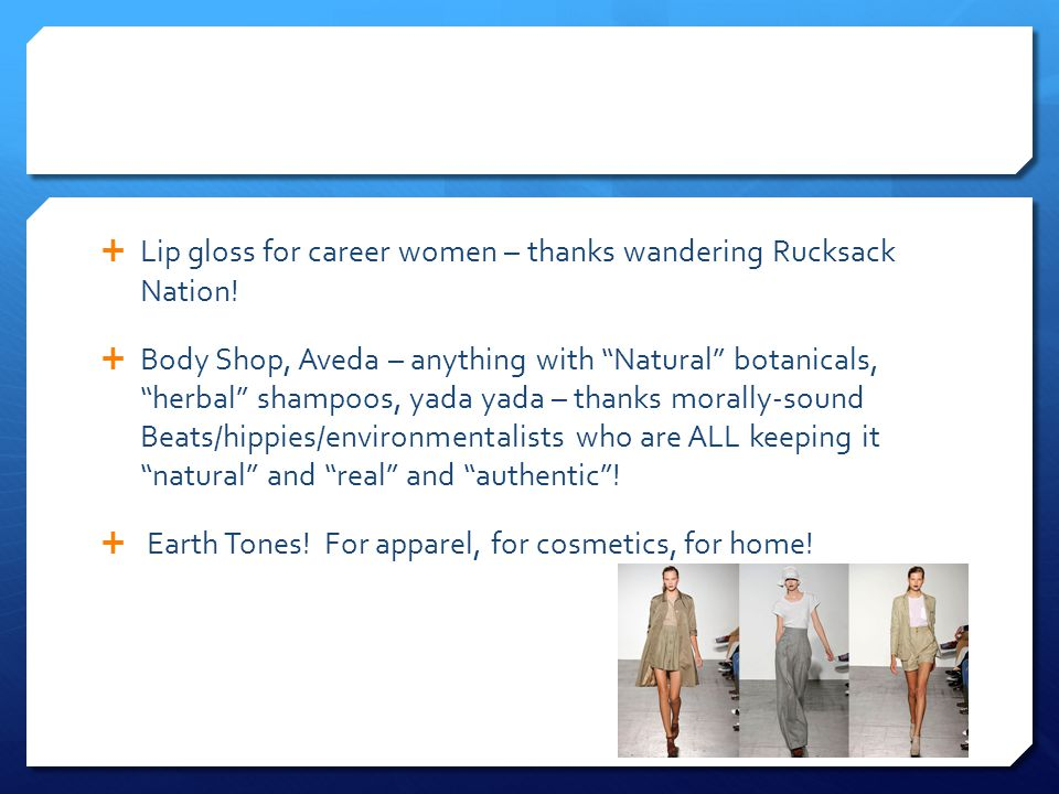  Lip gloss for career women – thanks wandering Rucksack Nation.