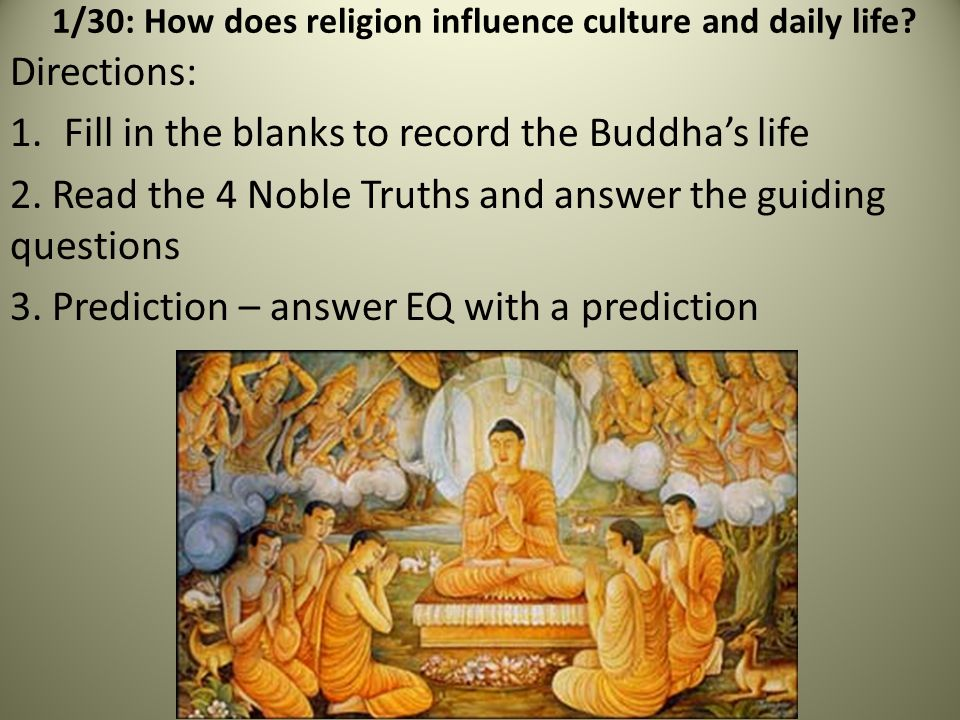 1/30: How does religion influence culture and daily life.