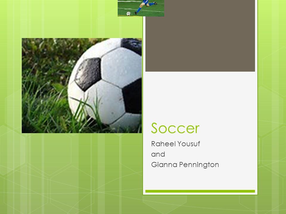 Soccer Raheel Yousuf and Gianna Pennington