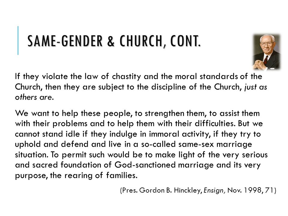 SAME-GENDER & CHURCH, CONT.
