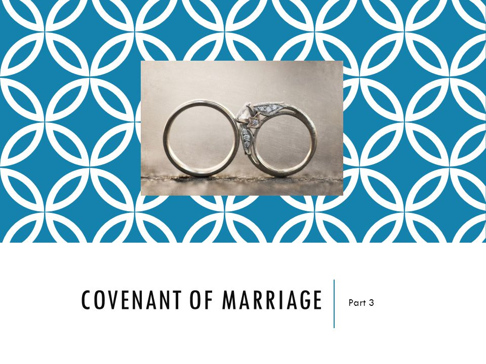 COVENANT OF MARRIAGE Part 3