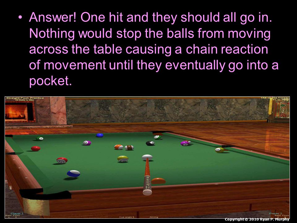 Answer. One hit and they should all go in.