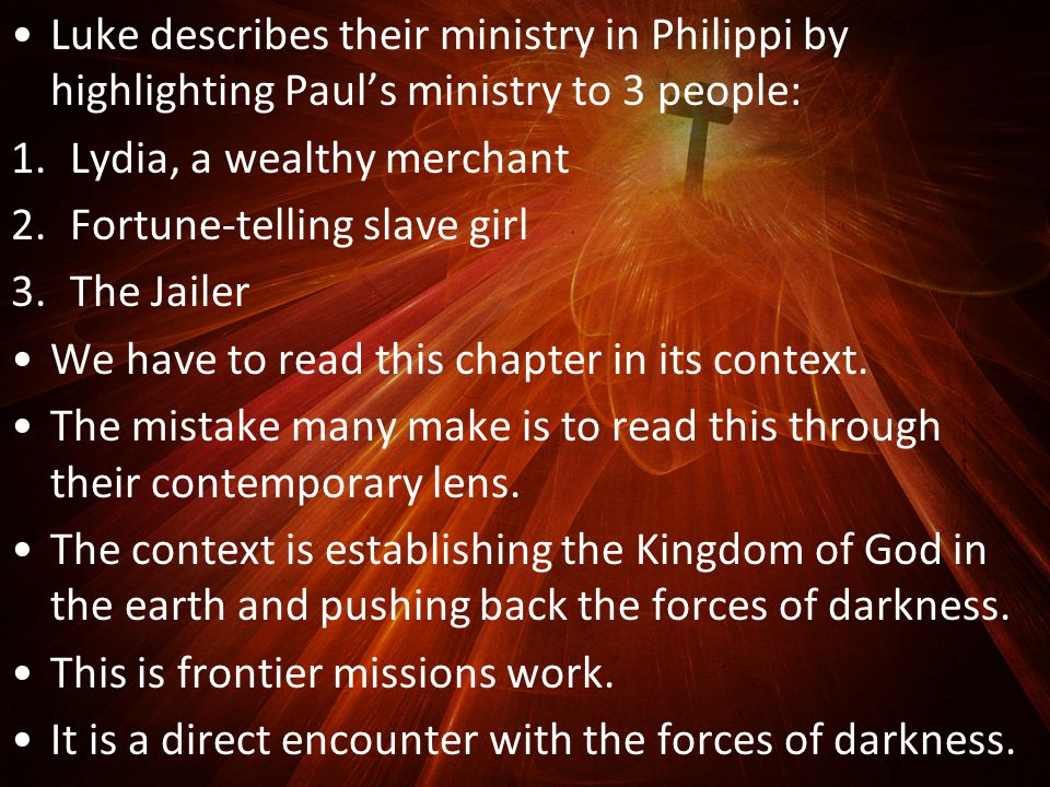 The Philippian Jailer 25 Around midnight Paul and Silas were praying and singing hymns to God, and the other prisoners were listening.
