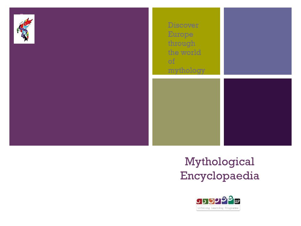 + Mythological Encyclopaedia Discover Europe through the world of mythology