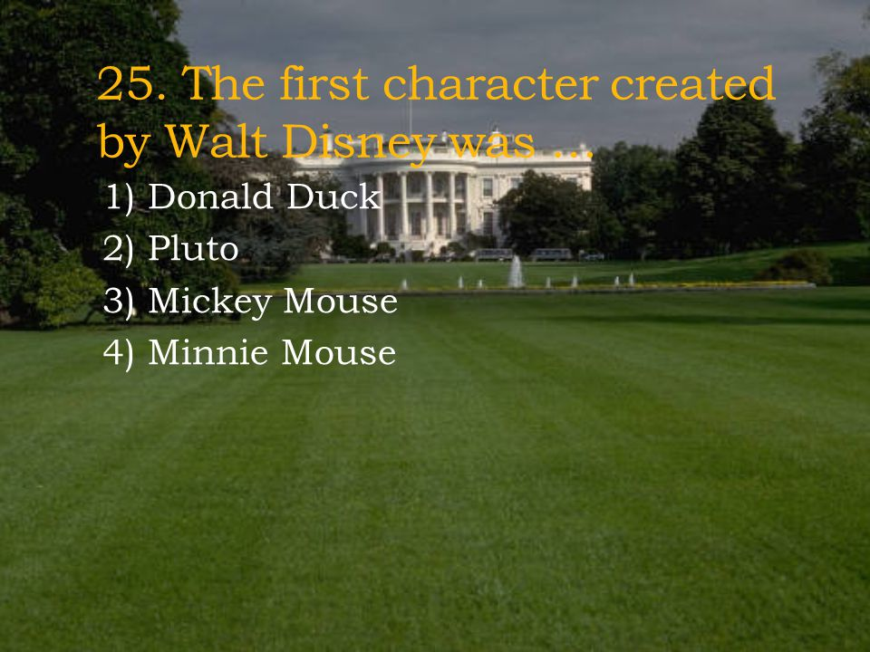 24. Mark Twain wrote about … 1) Oliver Twist 2) Tom Sawyer 3) Peter Pan 4) David Copperfield