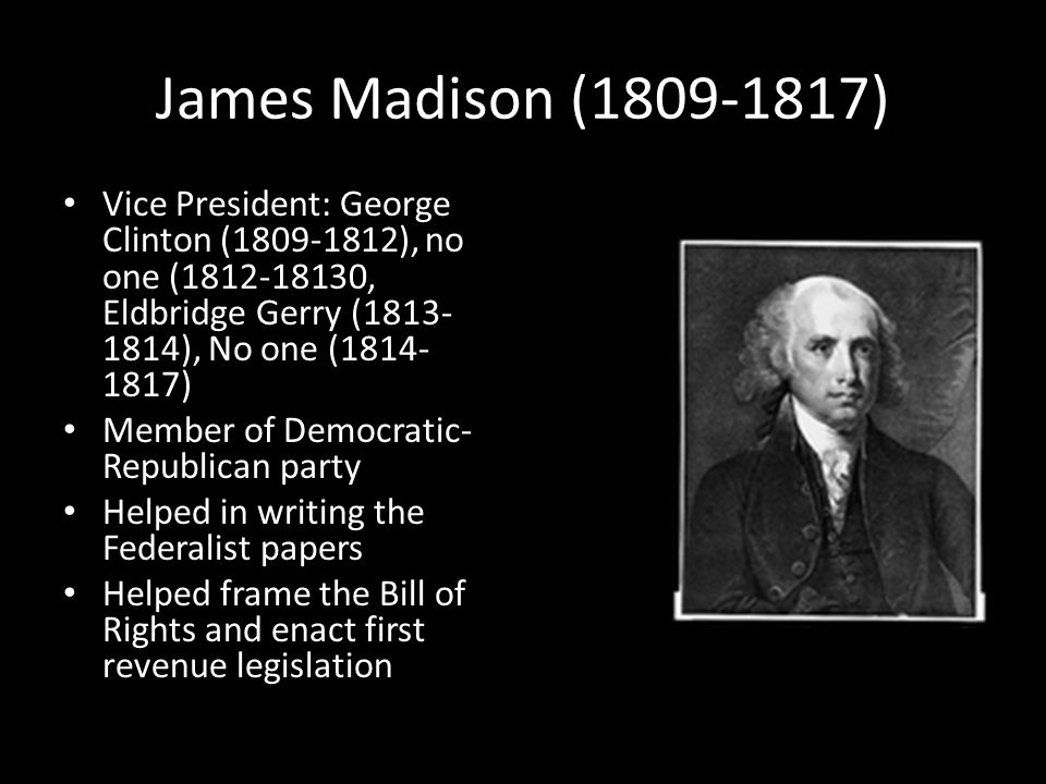 James Monroe (1817-1825) Vice President: Daniel D.