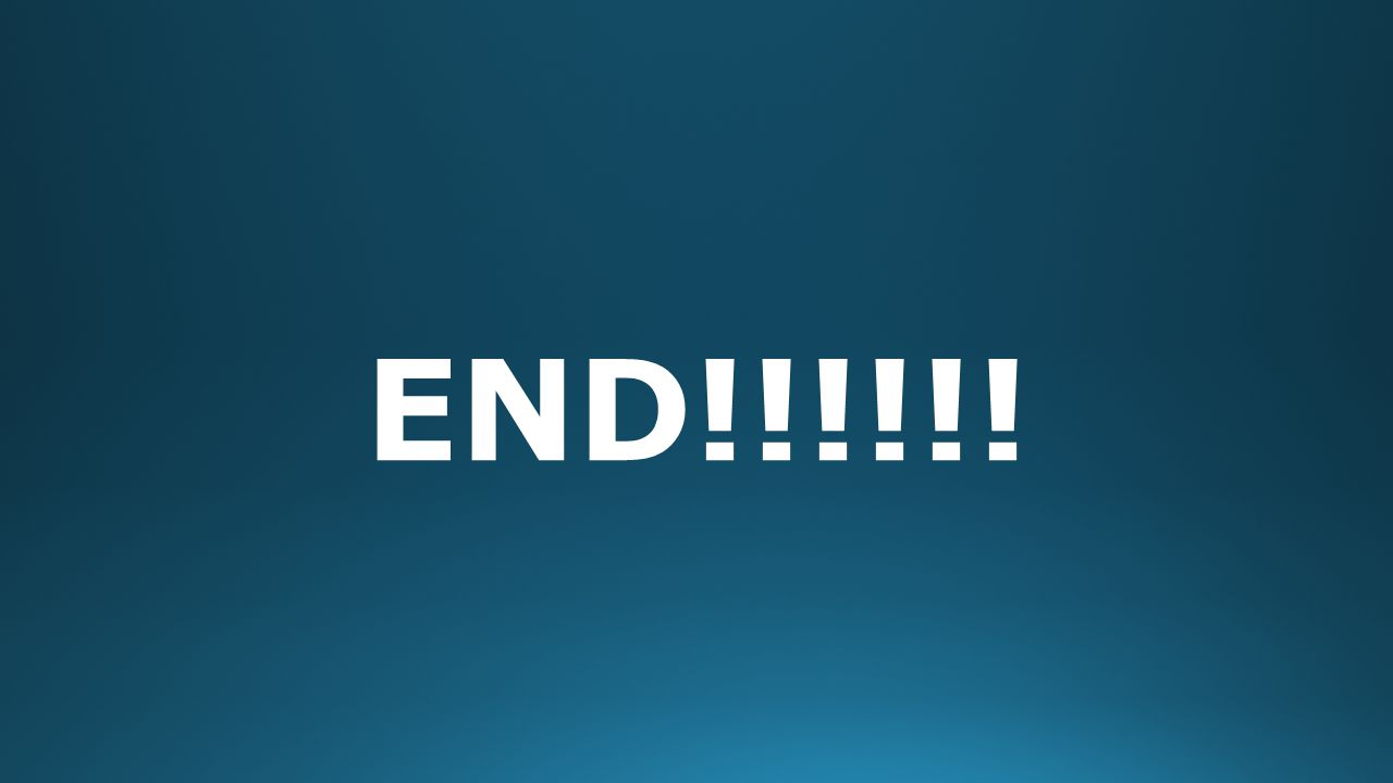 END!!!!!!