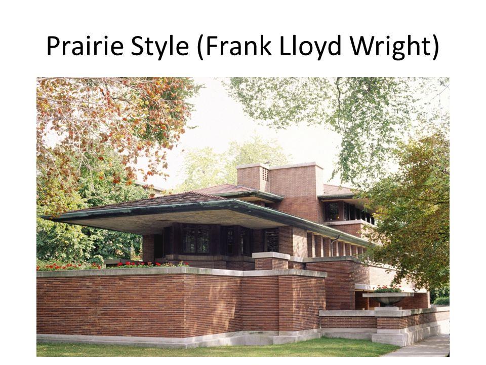 Prairie Style (Frank Lloyd Wright)