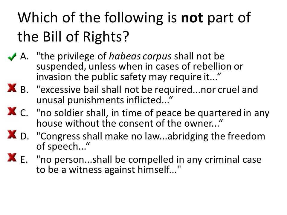 Which of the following is not part of the Bill of Rights? A.