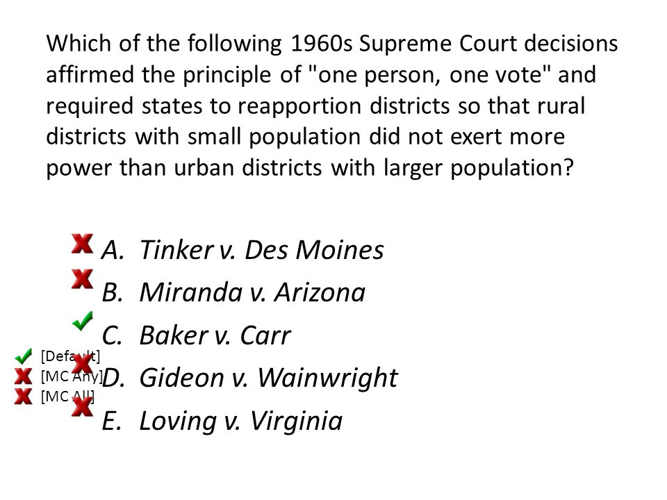 Which of the following 1960s Supreme Court decisions affirmed the principle of