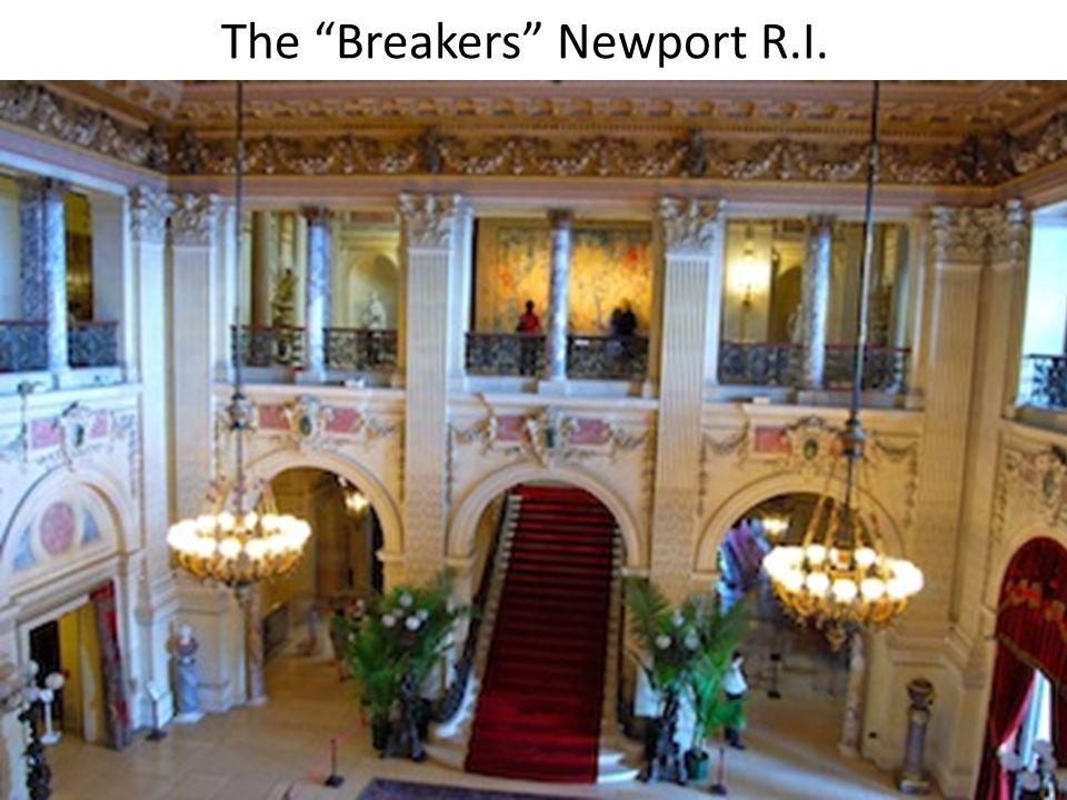 """The """"Breakers"""" Newport R.I."""