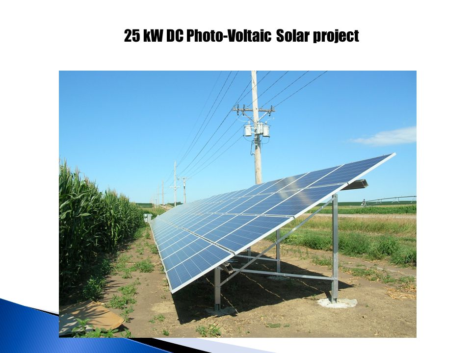 25 kW DC Photo-Voltaic Solar project