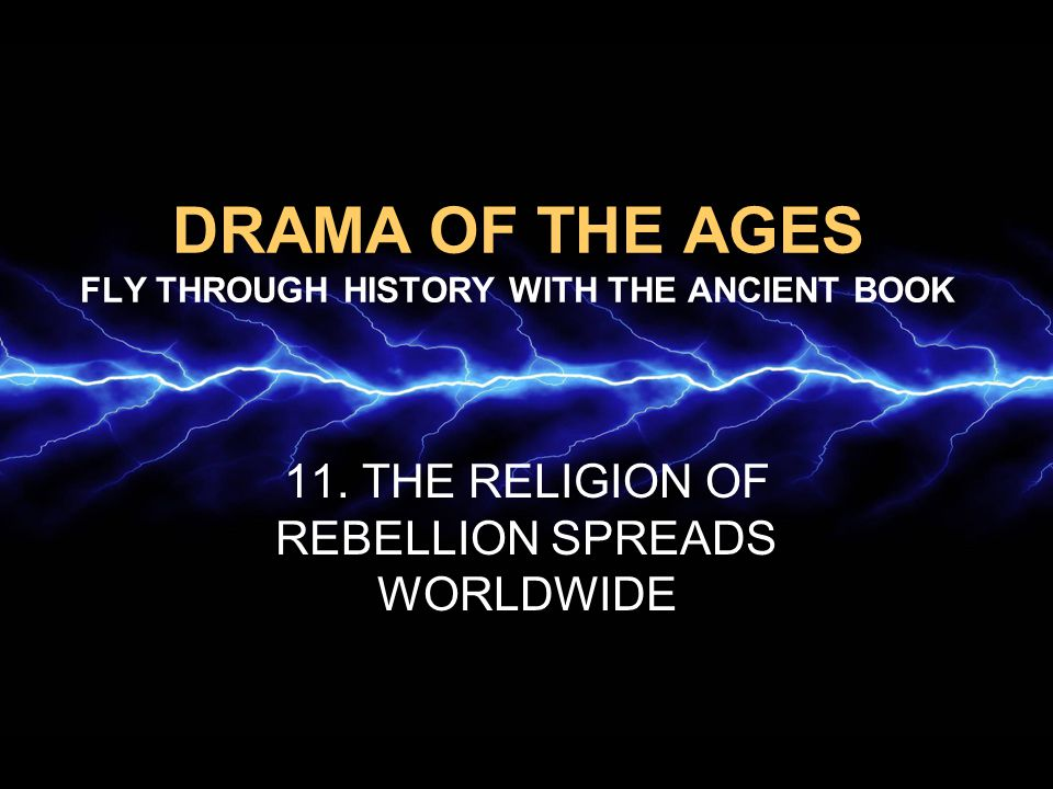 DRAMA OF THE AGES FLY THROUGH HISTORY WITH THE ANCIENT BOOK 11.
