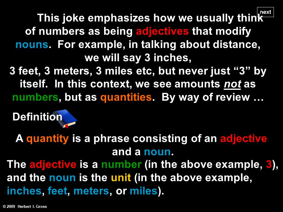 This joke emphasizes how we usually think of numbers as being adjectives that modify nouns.